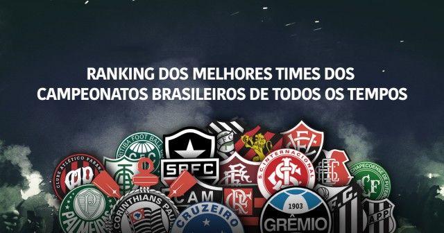 De 1959 a 2016 - Como estaria a tabela do Brasileirão de todos os tempos