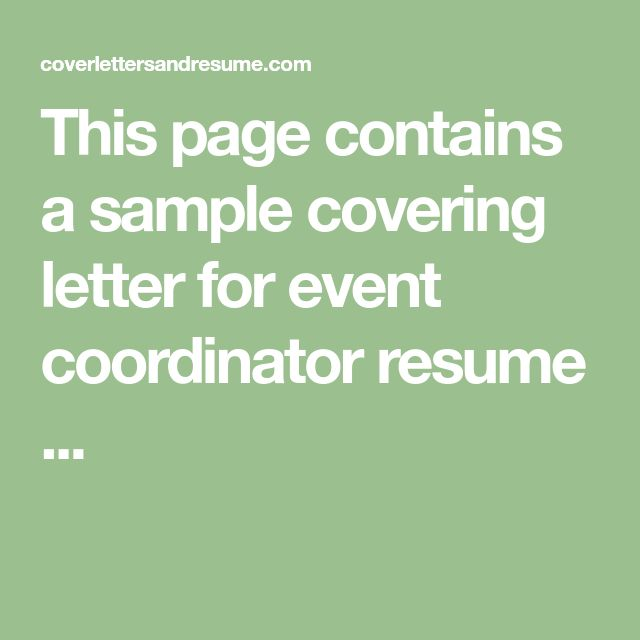 This page contains a sample covering letter for event coordinator resume ...