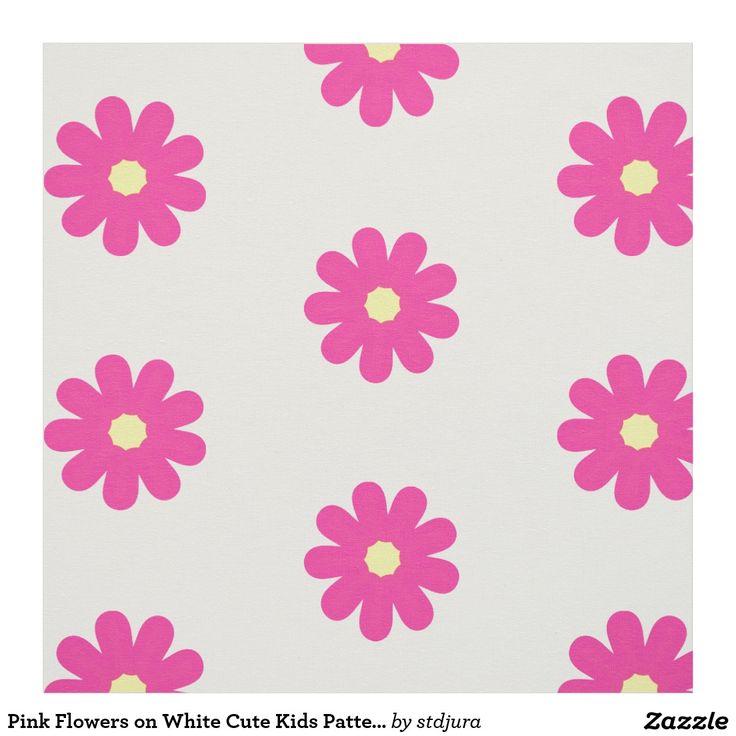 Pink Flowers on White Cute Kids Pattern Fabric #zazzle patternfabric #pattern #fabric #pink #flowers