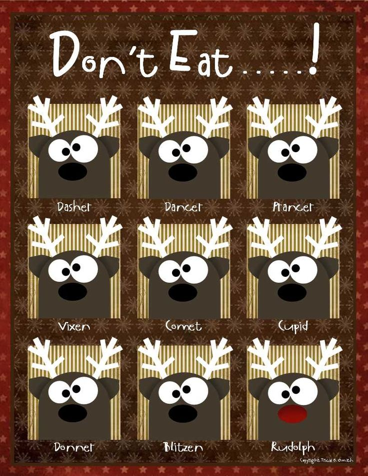"""Don't Eat Game...place candy on each reindeer. Send a player out of earshot and choose a reindeer. Player comes back and gets to eat the candy from every reindeer they choose until they pick the one the group singled out. Then everyone shouts """"don't eat..."""" and their turn is over."""
