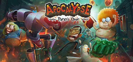 Apocalypse: Party's Over sur Steam