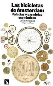 Las bicicletas de Ámsterdam : Falacias y paradojas económicas