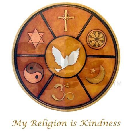 Unitarian Universalist -- My religion is Kindness