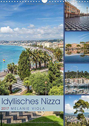Idyllisches Nizza (Wandkalender 2017 DIN A3 hoch): Sehens... https://www.amazon.de/dp/3665246342/ref=cm_sw_r_pi_dp_x_XGBhyb4457CHS #Kalender #Wandkalender #Tischkalender #2017 #Kalender2017 #Planer #Nizza #Frankreich #Südfrankreich #Stadt #CotedAzur #Mittelmeer #Landschaft #Sehenswürdigkeiten
