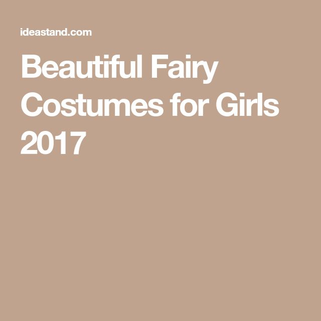 Beautiful Fairy Costumes for Girls 2017