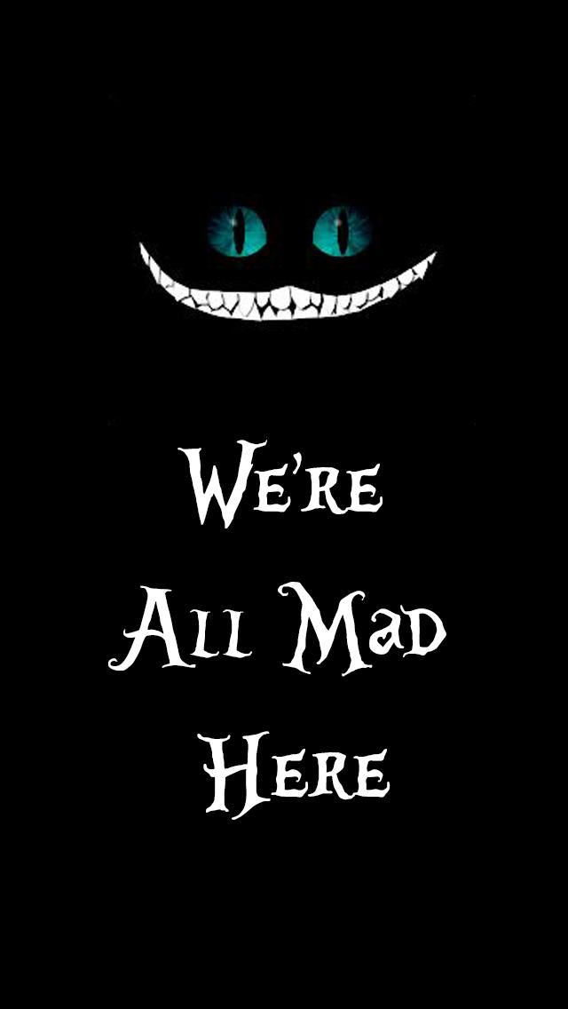 Were All Mad Here Wallpaper Iphone 55c5s By Drew Sincock
