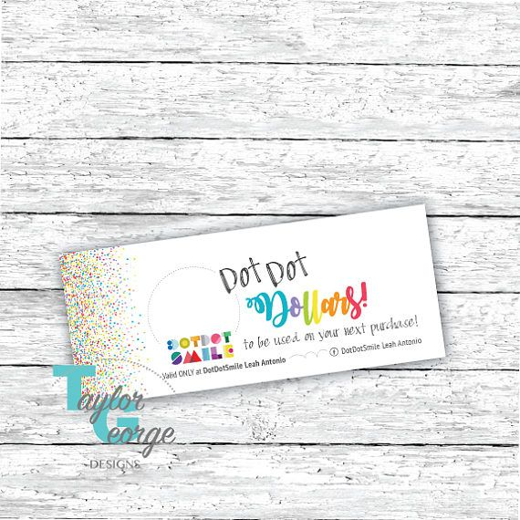 Dot Dot Dollars - Dot Dot Smile Cash - Colorful Confetti Gift Certificates- Smile Cash template - small business gift certificate