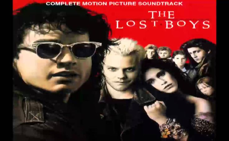 The Lost Boys (Original Soundtrack)- this movie and music I love.