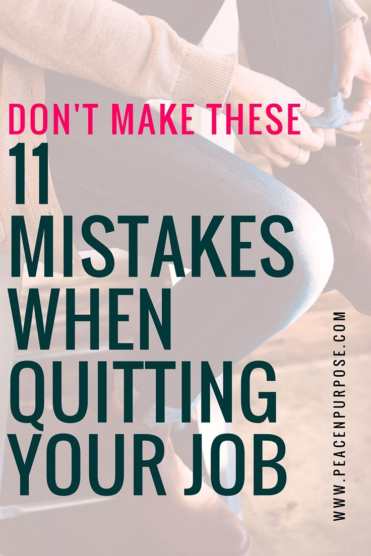 17 best ideas about hate my job i hate my job hate don t make these 11 mistakes when quitting your job