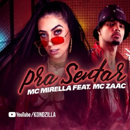 Pra Sentar Mc Mirella E Mc Zaac 2018 Download Gratis Mc