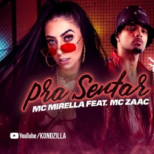 81afc028d4b27 Pra Sentar - MC Mirella e MC Zaac (2018) download grátis   Funk   Musica