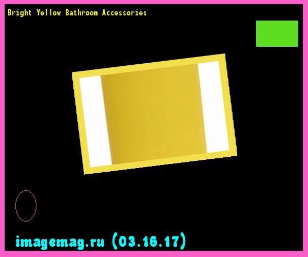 Bright Yellow Bathroom Accessories. yellow bathroom accessories ...