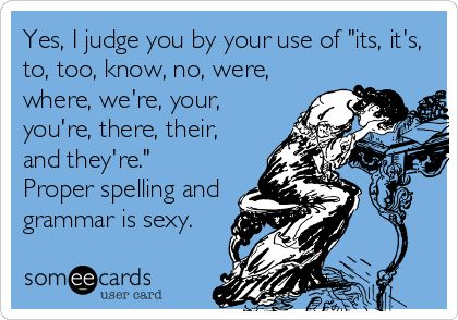 Search results for 'grammar' Ecards from Free and Funny cards and hilarious Posts | someecards.com