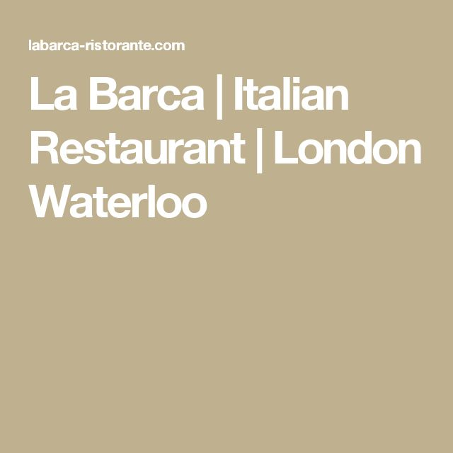 La Barca | Italian Restaurant | London Waterloo