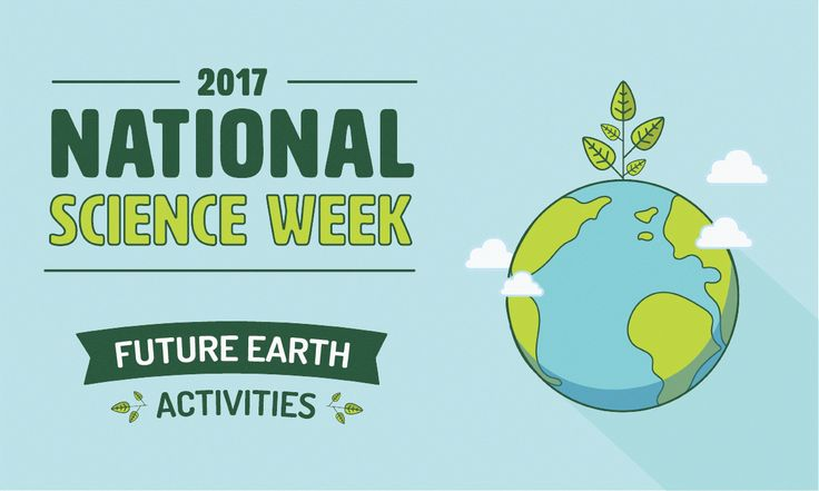 Future Earth | National Science Week 2017 Activities and Ideas for primary school teachers -