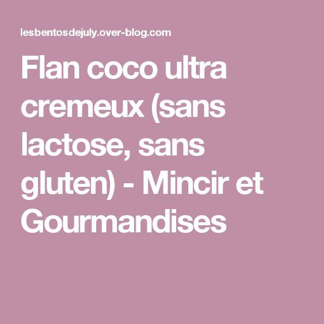 Flan coco ultra cremeux (sans lactose, sans gluten) - Mincir et Gourmandises