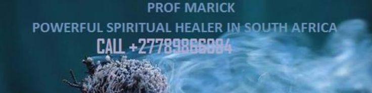 SPIRITUAL HEALING POWERS IN PIETERMARITZBURG CALL +27789866084 https://www.evensi.us/page/spiritual-healing-powers-in-pietermaritzburg-call/10004158361/edit/