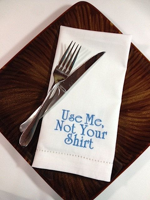Use Me Not Your Hands Embroidered Cloth Napkins