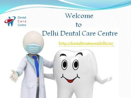 Dentist in East Delhi http://dentaltreatmentdelhi.in/