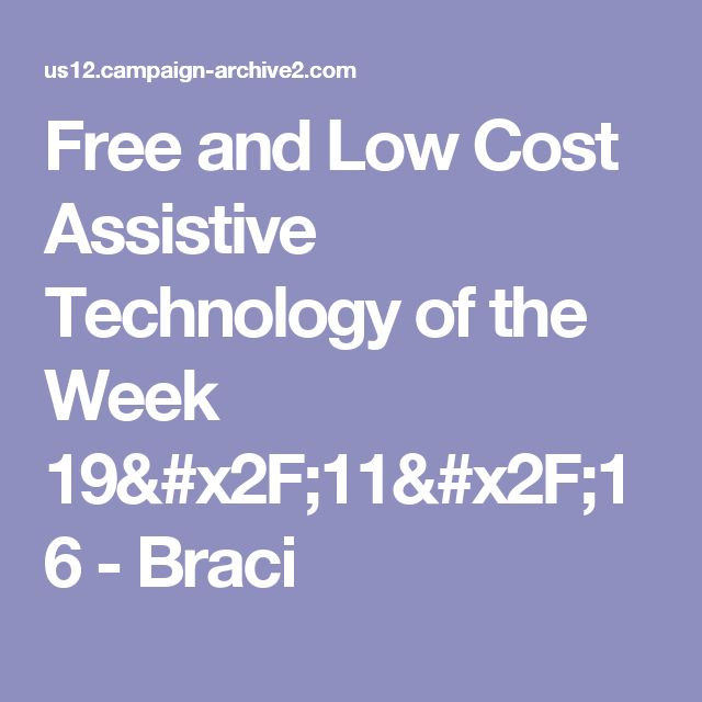 Free and Low Cost Assistive Technology of the Week 19/11/16 - Braci