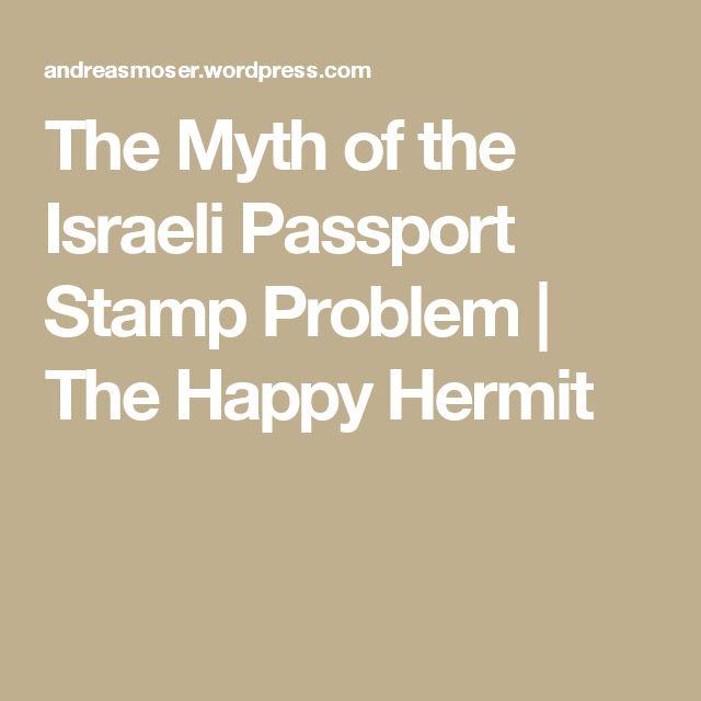 The Myth of the Israeli Passport Stamp Problem   The Happy Hermit