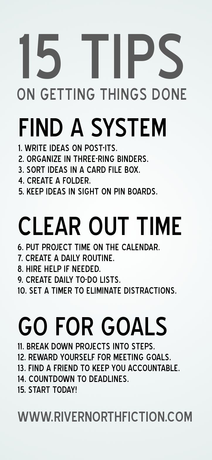 15 tips on getting things done.