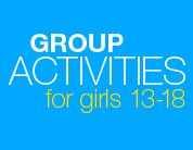 Group activities for girls to increase self esteem