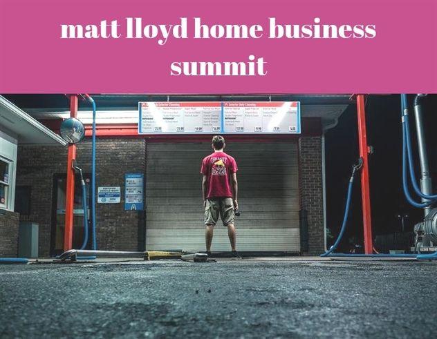 Matt Lloyd Home Business Summit 1022 20180912124411 49 Home