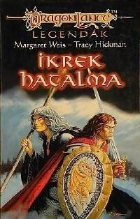 Dragonlance Legendák - 2/I: AZ IKREK HATALMA
