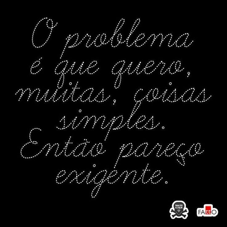 Quero muitas coisas simples
