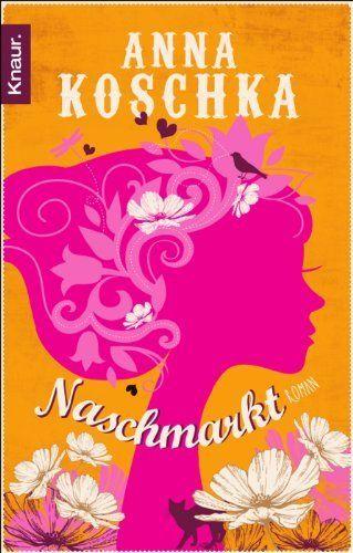 Naschmarkt: Roman:Amazon.de:Bücher