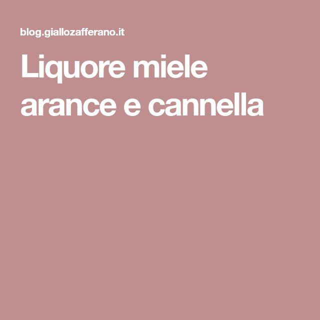 Liquore miele arance e cannella