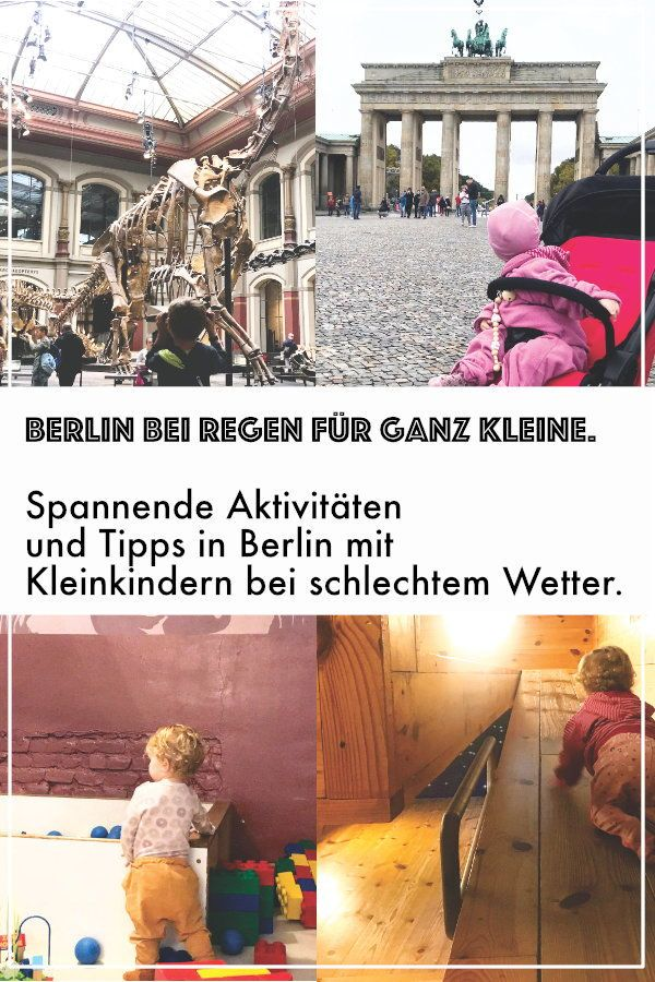 Wohin in Berlin mit Kindern bei Regen? 5 Aktivitäten und Tipps für Berlin mit Kleinkind bei schlechtem Wetter
