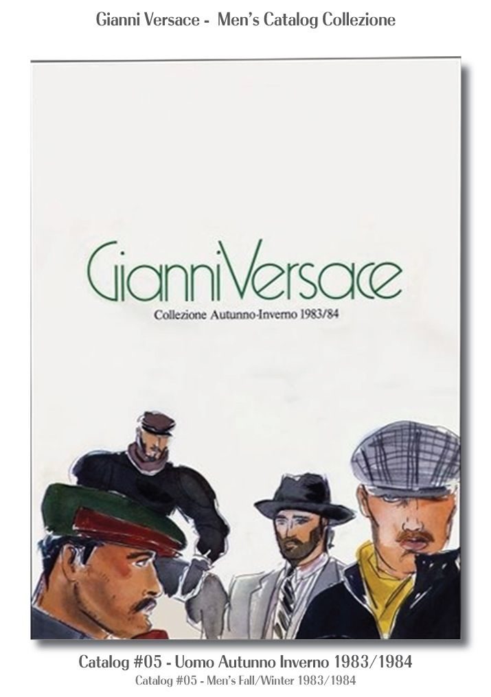 Gianni Versace Catalogue #05, Collezione Uomo Autunno Inverno 1983 / 1984. Men's Fall Winter Catalog 83 / 84.
