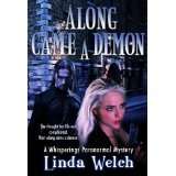 Along Came a Demon (Whisperings) (Whisperings Paranormal Mystery) (Kindle Edition)By Linda Welch