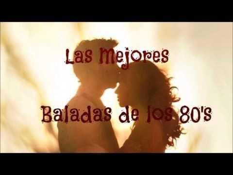 LAS MEJORES BALADAS EN INGLES DE LOS 80'S - YouTube