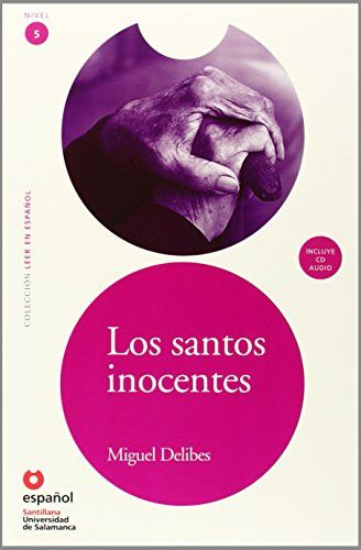 Los santos inocentes / The Innocent Saints (Spanish Edition) (Leer en Espanol)