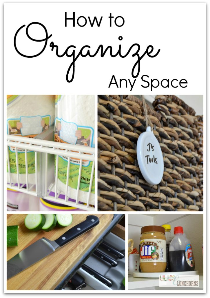 Simple tips that help you effectively organize any space in your home.