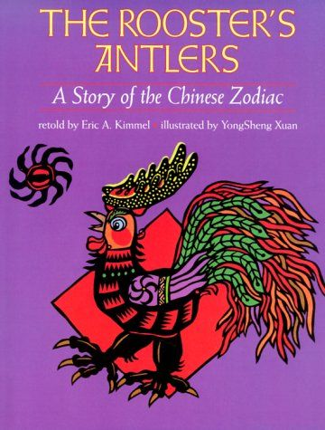 132 best asian folktales for children images on pinterest baby the roosters antlers a story of the chinese zodiac by eric a kimmel fandeluxe Choice Image