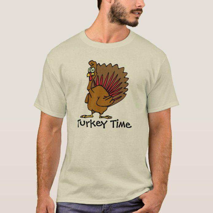 Turkey Time T Shirt Zazzle Com Time T T Shirt Turkey Time