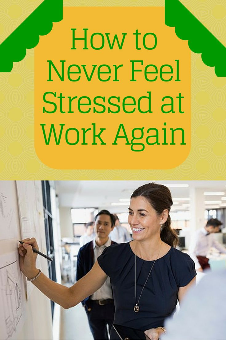 How to Never Feel Stressed at Work Again – You cant control everything, but you can change how you respond to stressors #stress #work #chronicstress | everydayhealth.com