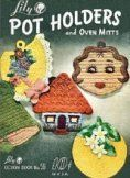 Potholder Pattern Book - Lily Pot Holders and Oven Mitts