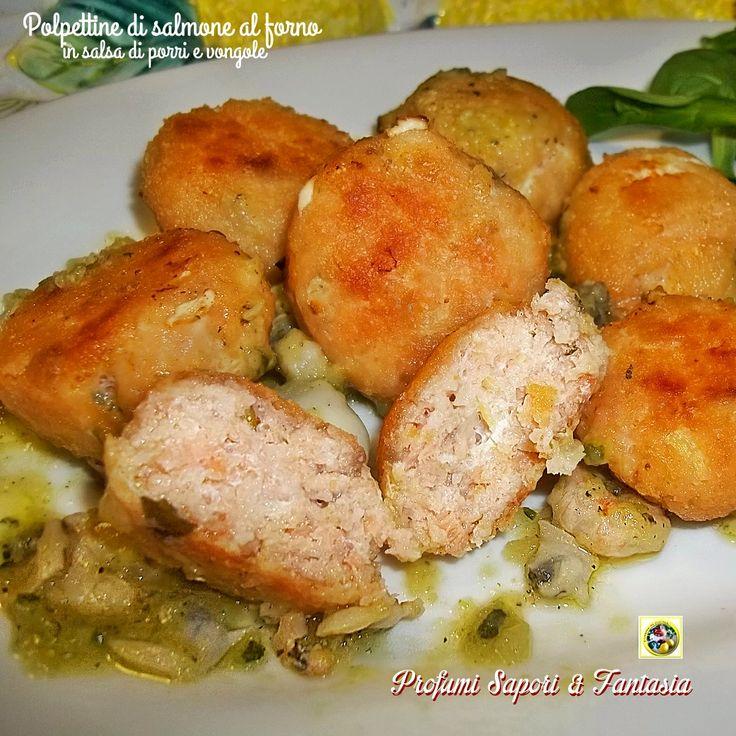 Polpettine di salmone al forno in salsa di porri e vongole, una ricetta gustosa e di facile esecuzione da proporre per occasioni importanti ma non solo.