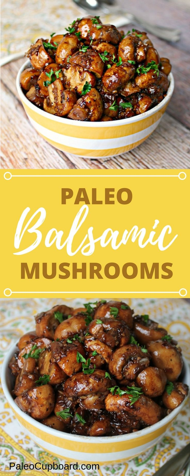 Paleo Balsamic Mushroom recipe - Great side dish! PaleoCupboard.com