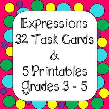 Expression Task Cards and Worksheets Introduce your students to algebra right from the beginning. Using letters in the younger grades always is difficult. This resource is a Great Introduction to Expressions Task Cards are Color coded for