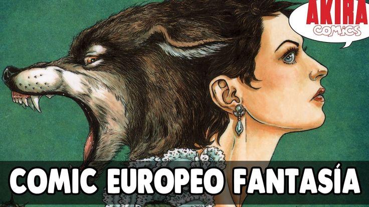 Comics europeos de fantasía || Akira Comics