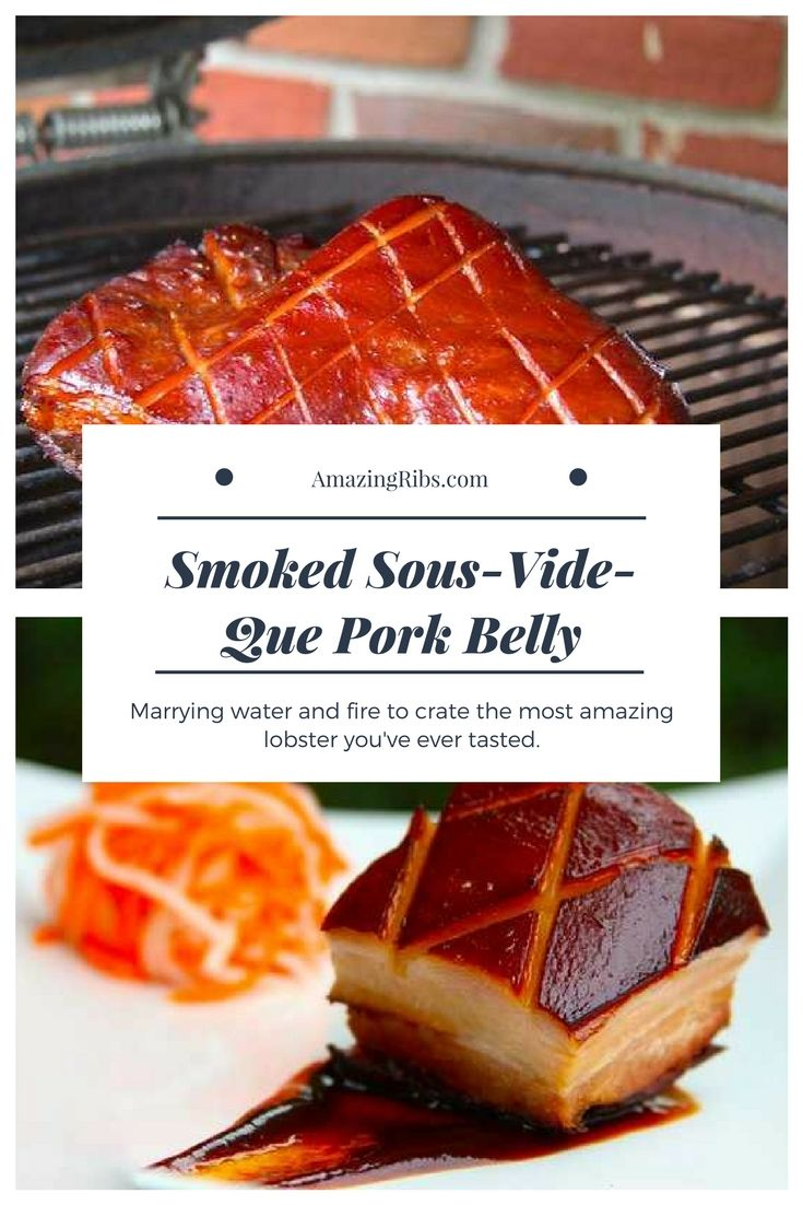 Smoked Sous-Vide-Que Pork Belly - Water and fire make the best pork