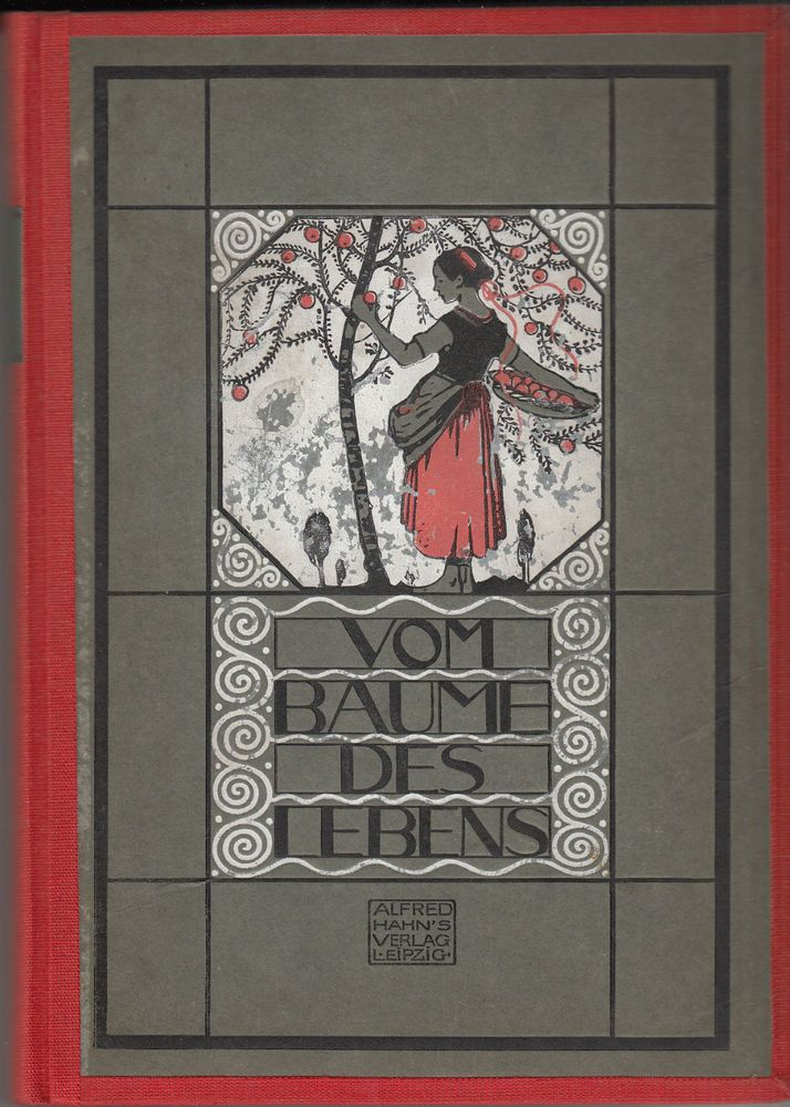 Autorenkollektiv u.a. Nylander / Liliencron / Kurz / von Polenz ...:  Vom Baume des Lebens   1. Auflage 1925  Alfred Hahn`s Verlag Leipzig