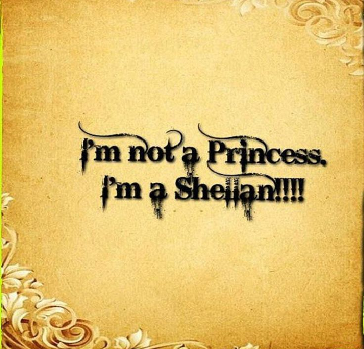 I'm not a a Princess, I want to be it should say! All the brothers have shellans!!