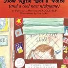 "This Reader's Theater version of ""How Katie Got a Voice (and a cool new nickname)"" has 13 speaking parts.  This is the story of how students learn ..."